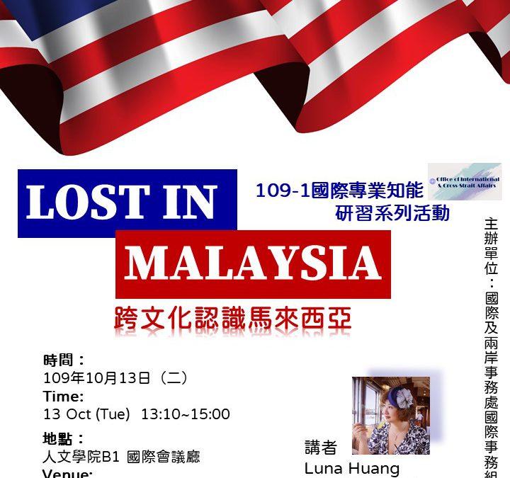 lost in Malaysia
